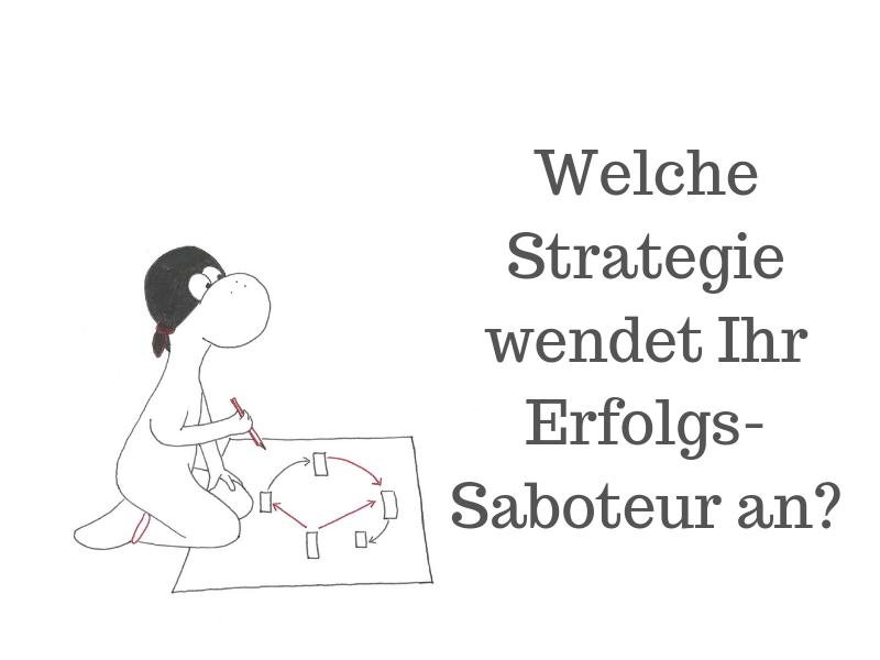 Beitragsbild Welche Strategie wendet Ihr Erfolgs-Saboteur an